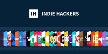 IT事業者必見!強い独立個人のためのSNS「INDIE HACKERS」